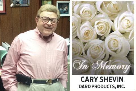 In Memoriam: Cary Shevin, Dard Products