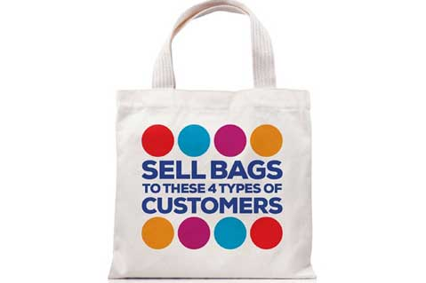 Sell Bags To These 4 Types Of Customers