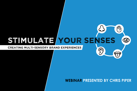 Stimulate Your Senses: Creating Multi-Sensory Brand Experiences